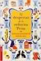 Natalia Sanmartin Fenollera - El despertar de la señorita Prim