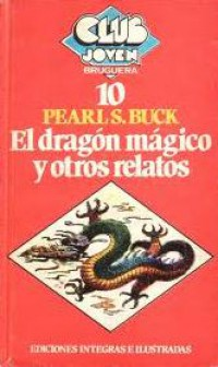 El dragón mágico y otros relatos