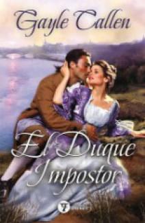Gayle Callen - El duque impostor