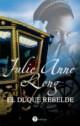 Julie Anne Long - El duque rebelde