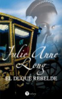 Julie Anne Long - El duque rebelde