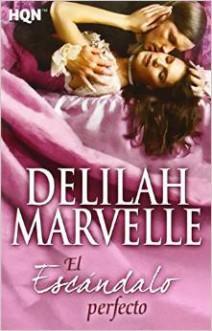 Delilah Marvelle - El escándalo perfecto