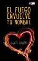 Lydia Leyte - El fuego envuelve tu nombre