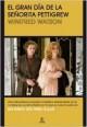 Winifred Watson - El gran día de la señorita Pettigrew