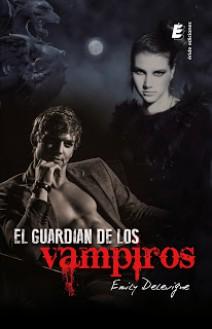 Emily Delevigne - El guardián de los vampiros