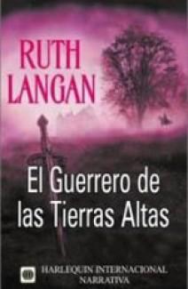 Ruth Langan - El guerrero de Las Tierras Altas