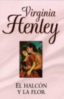 Virginia Henley - El halcón y la flor