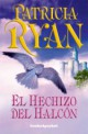 Patricia Ryan - El hechizo del halcón