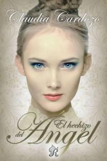 Claudia Cardozo - El hechizo del ángel