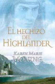 Karen Marie Moning - El hechizo del highlander