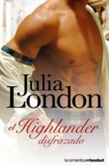 Julia London - El highlander disfrazado