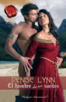 Denise  Lynn - El hombre de sus sueños