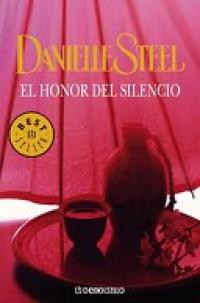 El Honor Del Silencio