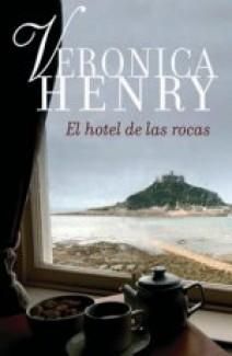 Veronica Henry - El hotel de las rocas