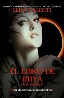 Lena Valenti - El libro de Miya