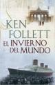 Ken Follett - El invierno del mundo