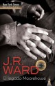 J.R Ward - El Legado de Moorehouse