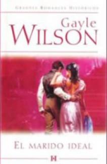 Gayle Wilson - El marido ideal