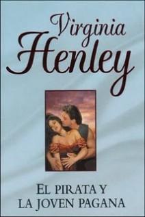 Virginia Henley - El pirata y la joven pagana