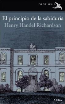 Henry Hendel Richardson - En principio de la sabiduría