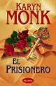 Karyn Monk - El prisionero