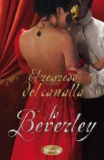 Jo Beverley - El regreso del canalla