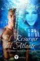 Alyssa Day - El resurgir del atlante