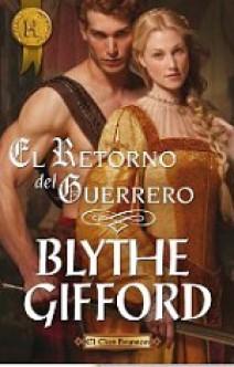 Blythe Gifford - El retorno del guerrero