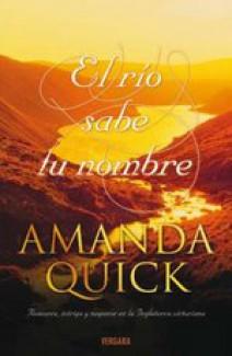 Amanda Quick - El río sabe tu nombre
