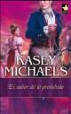 Kasey Michaels - El sabor de lo prohibido