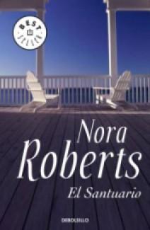 Nora Roberts - El santuario