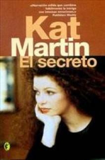 Kat Martin - El secreto