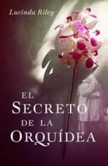 Lucinda Riley - El secreto de la orquidea