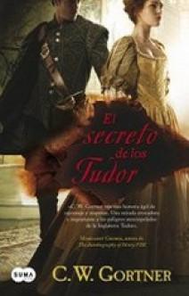 C.W. Gortner - El Secreto de los Tudor