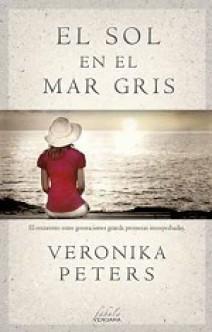 Veronika Peters - El Sol en el Mar Gris