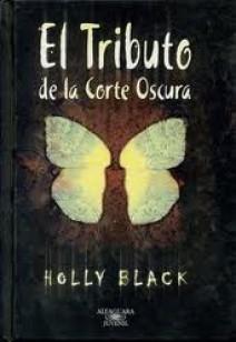 Holly Black - El tributo de la corte oscura