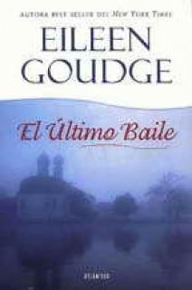 Eileen Goudge - El último baile