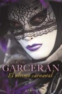 Menchu Garcerán - El último carnaval