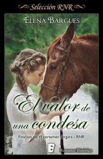 Elena Bargues - El valor de una condesa