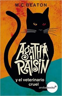M. C. Beaton - Agatha Raisin y el veterinario cruel