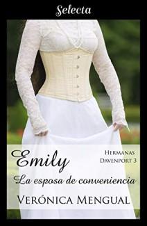 Verónica Mengual - Emily, la esposa de conveniencia