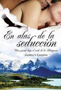 Gloria V. Casañas - En alas de la seducción