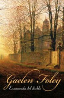 Gaelen Foley - Enamorada del diablo
