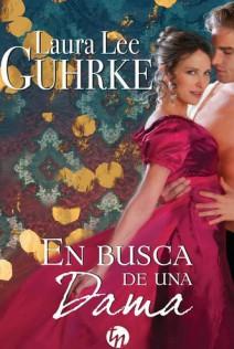 Laura Lee Guhrke - En busca de una dama