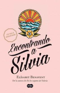 Elísabet Benavent - Encontrando a Silvia