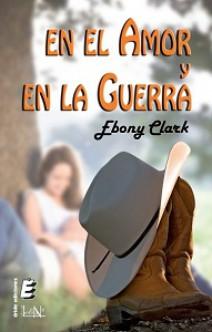 Ebony Clark - En el amor y en la guerra