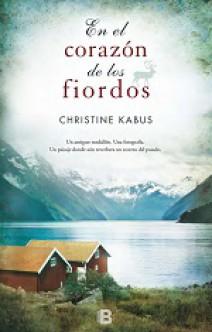 Christine Kabus - En el corazón de los fiordos