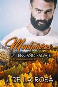 Montañeros, un engaño salvaje