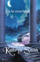 Kathryn Smith - En la oscuridad