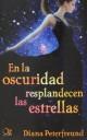 Diana Peterfreund - En la oscuridad resplandecen las estrellas